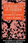 Experiments on Embryos (Social Ethics and Policy) - Anthony Dyson, John Harris