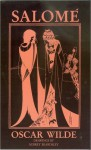 Salomeacute; - Oscar Wilde, Adolph Caso, Aubrey Beardsley