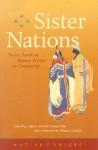 Sister Nations: Native American Women Writers On Community - Heid E. Erdrich