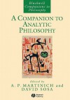 A Companion to Analytic Philosophy - A.P. Martinich, Ernest Sosa