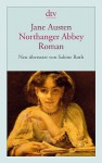 Northanger Abbey - Sabine Roth, Jane Austen