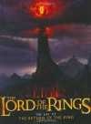 The Lord of the Rings: The Art of The Return of the King - Gary Russell, Peter Jackson