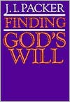 Finding God's Will - J.I. Packer