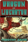 Dragon and Liberator: The Sixth Dragonback Adventure - Timothy Zahn