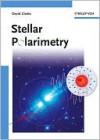 Stellar Polarimetry - David Clarke