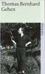 Gehen - Thomas Bernhard