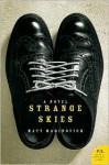 Strange Skies: A Novel - Matt Marinovich