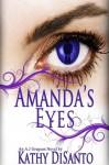Amanda's Eyes - Kathy Disanto