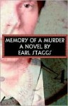 Memory of a Murder - Earl Staggs