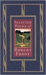 Selected Poems - Robert Frost