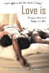 Love is... (A Mr Write Trilogy Spin-off) - Cassandra P. Lewis