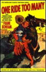 One Ride Too Many and Twelve Other Action-Packed Stories of the Wild West: And Twelve Other Action-Packed Stories of the Wild West - Frank Bonham