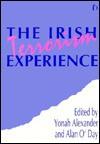 The Irish Terrorism Experience - Yonah Alexander