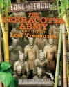Terracotta Army and Other Lost Treasures - John Malam