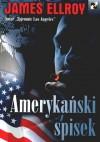 Amerykański spisek - James Ellroy