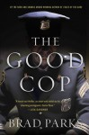 The Good Cop (Audio) - Brad Parks