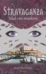 Stad van maskers (Stravanganza, # 1) - Mary Hoffman, Annelies Jorna