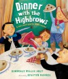 Dinner with the Highbrows - Kimberly Willis Holt, Kyrsten Brooker