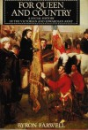 For Queen and Country: A Social History of the Victorian and Edward Army - Byron Farwell