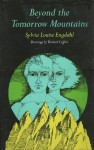 Beyond the Tomorrow Mountains - Sylvia Louise Engdahl