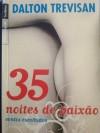 35 noites de paixão - contos escolhidos - Dalton Trevisan