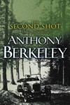 The Second Shot - Anthony Berkeley