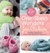 One-Skein Wonders® for Babies: 101 Knitting Projects for Infants & Toddlers - Judith Durant