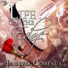 Life on the Edge - Jennifer Comeaux, Katie Leonard