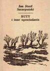 Buty i inne opowiadania - Jan Józef Szczepański