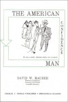 The American Confidence Man - David W. Maurer