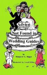 Advice Not Found in Wedding Guides - Margaret G. Bigger