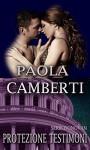 Protezione Testimoni: Serie Donovan - Paola Camberti