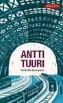 Matkoilla Euroopassa - Antti Tuuri