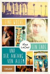 Eine Woche, ein Ende und der Anfang von allem - Nina LaCour, Brigitte Jakobeit