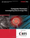 Computer Forensics: Investigating Data and Image Files (Ec-Council Press Series: Computer Forensics) - Ec-Council