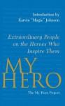 My Hero - The My Hero Project