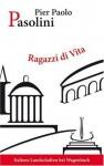 Ragazzi di vita von Pasolini. Pier Paolo (2009) Broschiert - Pasolini. Pier Paolo