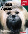 Lhasa Apsos: Everything about Purchase, Care, Nutrition, Behavior, and Training - Stephen Wehrmann, Sharon Vanderlip