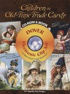Children in Old-Time Trade Cards CD-ROM and Book - Carol Grafton