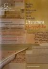 Literatura staropolska - Jacek Kowalski, Bogdan Hojdis, Katarzyna Meller