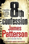 The 8th Confession - James Patterson, Maxine Paetro