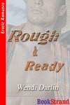 Rough & Ready - Wendi Darlin