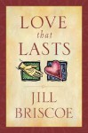Love That Lasts - Jill Briscoe