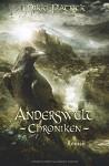 Anderswelt-Chroniken - Mikki Patrick