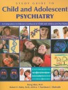Study Guide to Child and Adolescent Psychiatry: A Companion to Dulcan's Textbook of Child and Adolescent Psychiatry - Hong Shen, Robert E. Hales, Narriman C. Shahrokh