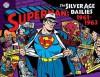 Superman: The Silver Age Newspaper Dailies Volume 2: 1961-1963 - Jerry Siegel, Wayne Boring, Stan Kaye