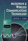 Microwave & Wireless Communications Technology - Joseph J. Carr