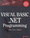 Visual Basic .Net Programming with Peter Aitken - Peter Aitken