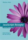 JavaScript-Rezepte - Christian Wenz