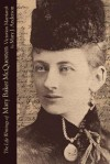 The Life Writings of Mary Baker McQuesten: Victorian Matriarch - Mary Anderson